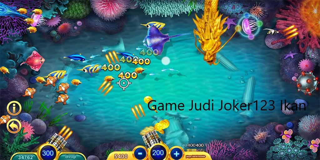 Bandar Judi Tembak Ikan